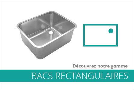 Bacs inox professionnels carr et rectangulaire pour for Bac inox professionnel
